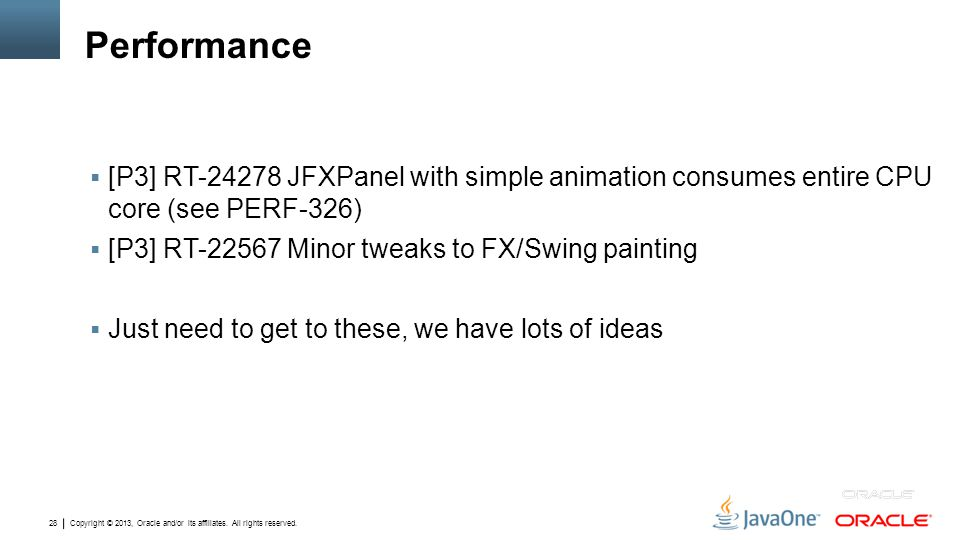Performance [P3] RT-24278 JFXPanel with simple animation consumes entire CPU core (see PERF-326) [P3] RT-22567 Minor tweaks to FX/Swing painting.